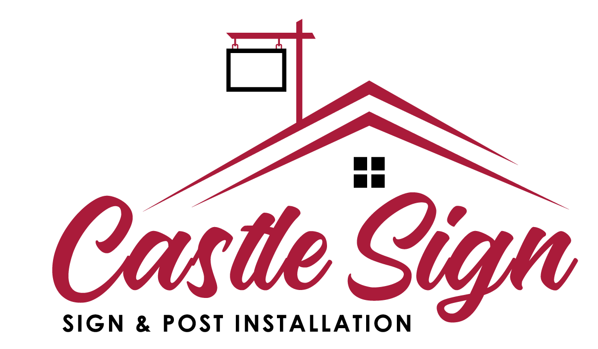 Real Estate Sign Installations – Castle Sign